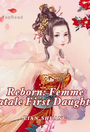 Reborn: Femme Fatale First Daughter