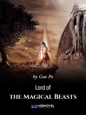 Lord of the Magical Beasts