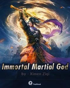 Immortal Martial God